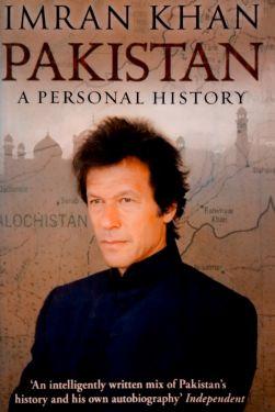 Imran Khan Pakistan a Personal History