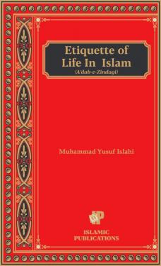 Etiquettes of Life in Islam